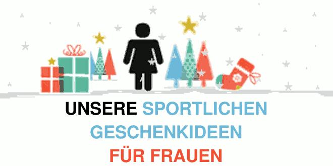 Geschenke für Frauen Sport und Fitness 2015