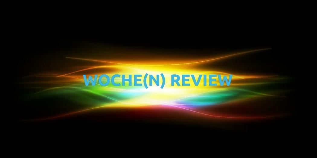 Wochen Review
