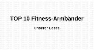 Top 10 Fitness-Armbänder